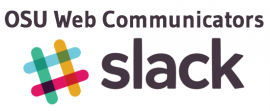 OSU Web Communicators Slack Channel